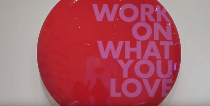 Work on what you love Mau